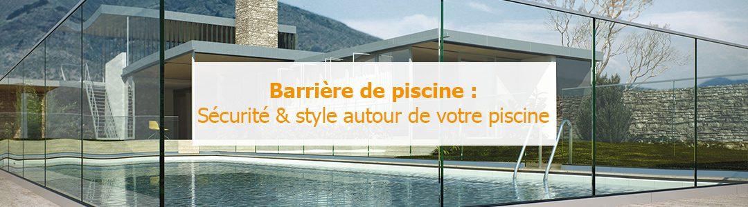 Barriere de piscine le guide d achat - Barriere piscine design ...