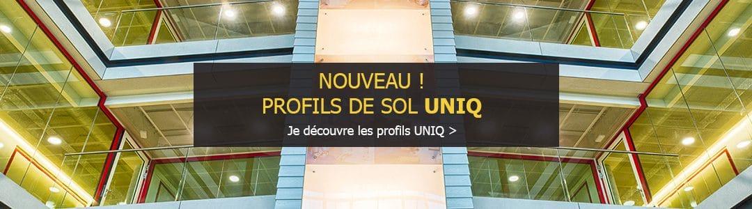Les profils de sol UNIQ, un réglage facile, intuitif et minutieux