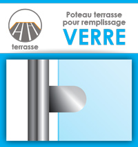 Poteau prémonté pour garde-corps en verre  Terrasse