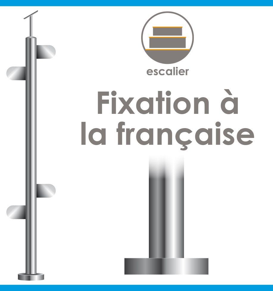 POTEAU PREMONTE - FIXATION à LA FRANçAISE - Ø42,4 x 2 mm - VERRE TOTAL