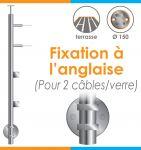 POTEAU PREMONTE Ø42,4 x 2 mm - 2 CABLES + VERRE - FIXATION à L\'ANGLAISE