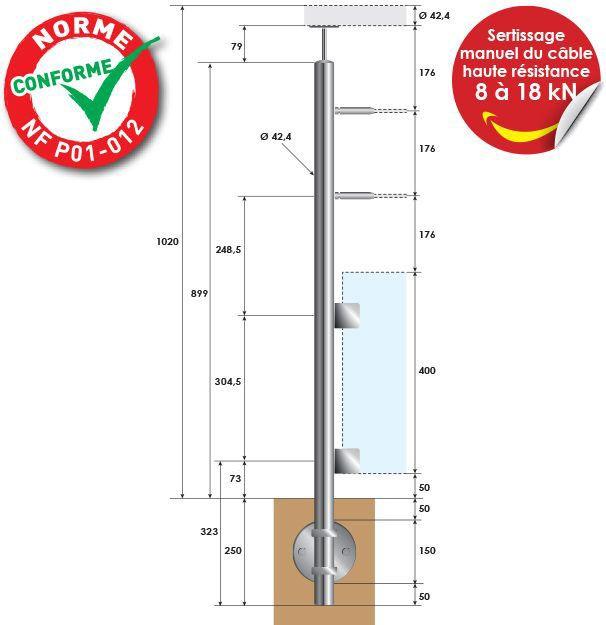 POTEAU PREMONTE Ø42,4 x 2 mm - POUR 2 CABLES + VERRE - FIXATION à L'ANGLAISE