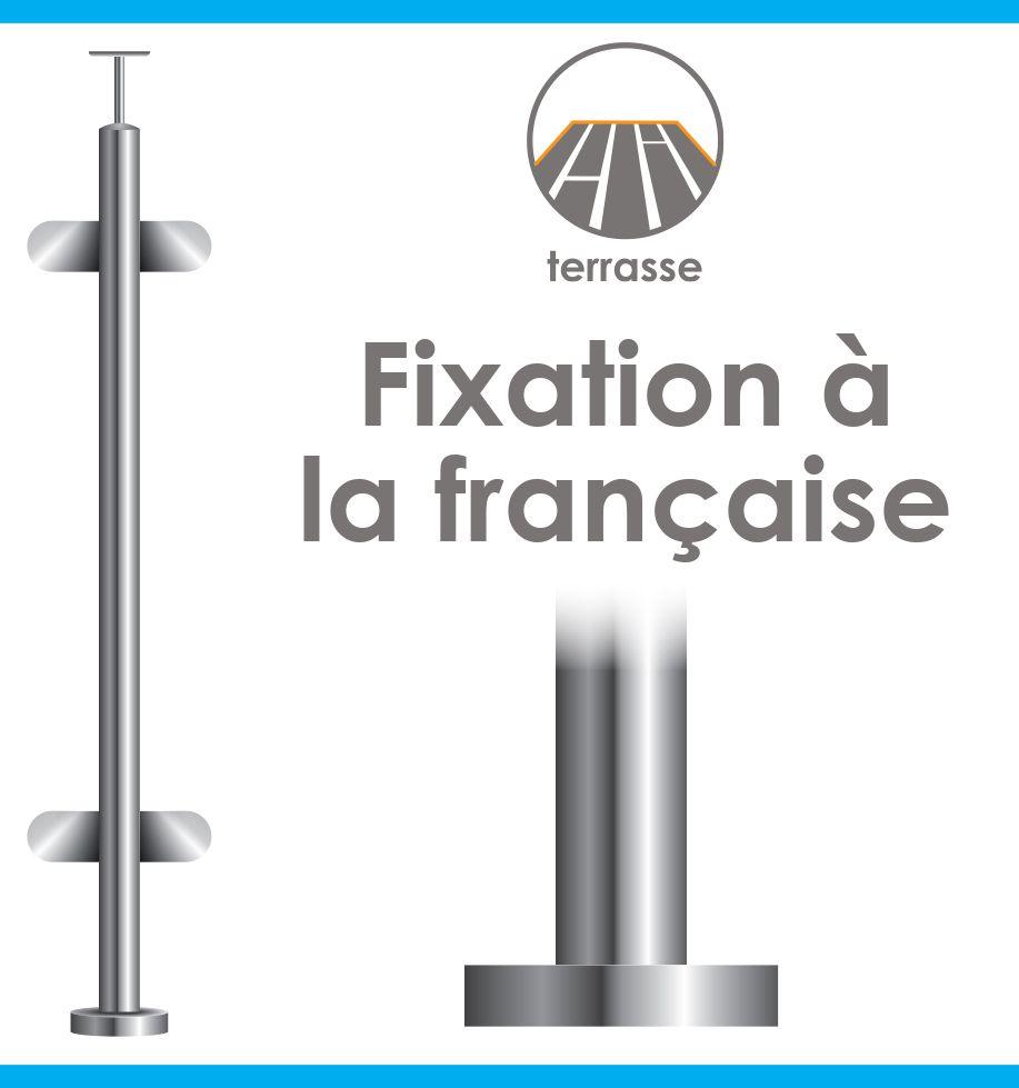 POTEAU PREMONTE Ø42,4 x 2 mm - VERRE TOTAL - - FIXATION à LA FRANçAISE